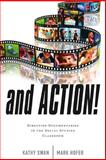 And Action! : Directing Documentaries in the Social Studies Classroom, Swan, Kathy and Hofer, Mark, 1475801475