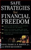 Safe Strategies for Financial Freedom, Tharp, Van K. and Barton, D. R., Jr., 0071421475