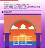 Writing Applications for Sun Systems Vol. II : A Guide for Windows Programmers, SunSoft Staff, 0201581477