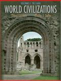 World Civilizations to 1600, Adler, Philip J., 0534601472