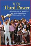 To the Third Power, Paul C. Larsen, 0884481476