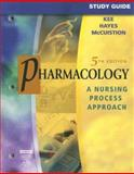 Pharmacology : A Nursing Process Approach, Hayes, Evelyn R. and McCuistion, Linda E., 1416001476