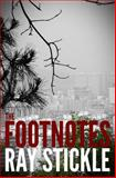 The Footnotes, Ray Stickle, 1493541471