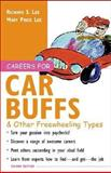 Careers for Car Buffs and Other Freewheeling Types, Richard S. Lee and Mary Price Lee, 007141147X