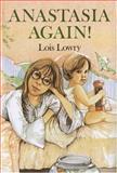 Anastasia Again!, Lois Lowry, 0395311470