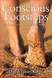 Conscious Footsteps, Dianne Eppler Adams, 1452011478