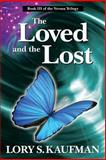 The Loved and the Lost, Lory Kaufman, 1492851477