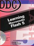 DDC Learning Macromedia Flash 5, Weixel, Suzanne, 1585771473