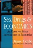 Sex, Drugs and Economics 9781587991479