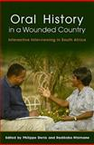 Oral History in a Wounded Country, Radikobo Ntsimane, 1869141474