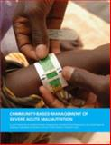 Community-based management of severe acute Malnutrition,, 9280641476