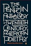 The Penguin Anthology of Twentieth-Century American Poetry, , 0143121480