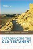 Introducing the Old Testament : A Short Guide to Its History and Message, Longman, Tremper, III, 0310291488