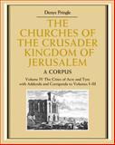 A Corpus Vol. 1-3 : The Cities of Acre and Tyre with Addenda and Corrigenda, Pringle, Denys, 0521851483