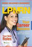 Making the Transition from LPN to RN, Kearney-Nunnery, Rose, 0803621485