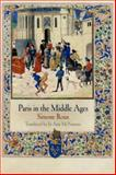 Paris in the Middle Ages, Roux, Simone, 0812221486