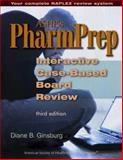 ASHP's PharmPrep Interactive Case-Based Board Review, Diane B. Ginsburg, 1585281484