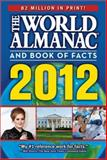The World Almanac® and Book of Facts 2012, World Almanac Editors, 1600571484