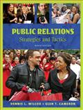 Public Relations : Strategies and Tactics, Wilcox, Dennis L. and Cameron, Glen T., 020558148X