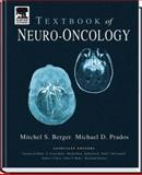 Textbook of Neuro-Oncology, Berger, Mitchel S. and Prados, Michael D., 0721681484