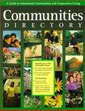 Communities Directory : A Guide to Intentional Communities and Cooperative Living, , 0960271481