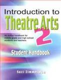 Introduction to Theatre Arts, Suzi Zimmerman, 1566081483