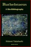 Barhebraeus : A Bio-Bibliography, Takahashi, Hidemi, 1593331487
