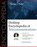 Desktop Encyclopedia of Telecommunications, Muller, Nathan J., 0071381481