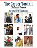 The Career Tool Kit : Skills for Success Plus NEW MyStudentSuccessLab Update -- Access Card Package, Carter, Carol J. and Izumo, Gary, 0134051483