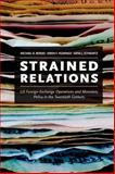 Strained Relations : U. S. Monetary Policy and Foreign-Exchange Operations in the Twentieth Century, Bordo, Michael D. and Humpage, Owen F., 022605148X