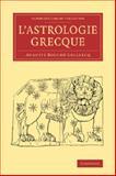 L' Astrologie Grecque, Bouché-Leclercq, Auguste, 1108071481