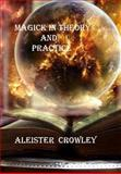 Magick in Theory and Practice, Aleister Aleister Crowley, 1494871483
