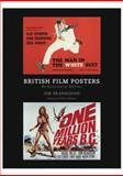 British Film Posters : An Illustrated History, Branaghan, Sim and Chibnall, Stephen, 1844571483