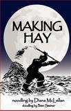 Making Hay, Diana McLellan, 1935961489