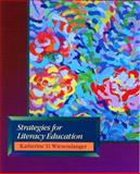 Strategies for Literacy Education, Wiesendanger, Katherine, 0130221481