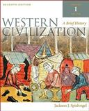 Western Civilization Vol. 1 : A Brief History, Spielvogel, Jackson J., 0495571482