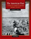 The American Past Vol. 1 : A Survey of America History, Conlin, Joseph R., 0534621481