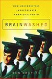Brainwashed, Ben Shapiro, 0785261486