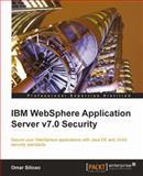 IBM WebSphere Application Server v7. 0 Security, Siliceo, Omar, 1849681481