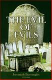 The Evil of Evils, Jeremiah Burroughs, 1877611484