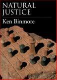 Natural Justice, Binmore, Ken, 0199791481