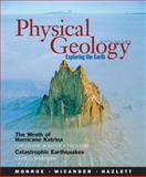 Physical Geology : Exploring the Earth, Monroe, James S. and Wicander, Reed, 0495011487