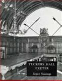Tuckers Hall Exeter : The History of a Provincial City Company through Five Centuries, Youings, Joyce, 0900771488