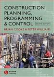 Construction Planning, Programming and Control, Cooke, Brian and Williams, Peter, 1405121483