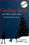 Catching Santa, Carlie Cullen and Natacha Dudley, 1502521482
