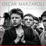 Waiting for the Magic, Oscar Marzaroli and Anne Marzaroli, 1780271484