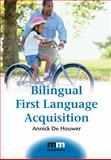 Bilingual First Language Acquisition, De Houwer, Annick, 184769148X