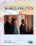 Student Atlas of World Politics, Allen, John and Sutton, Christopher, 007340148X