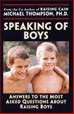 Speaking of Boys, Michael Thompson and Teresa Barker, 0345441486
