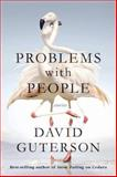Problems with People, David Guterson, 0385351488